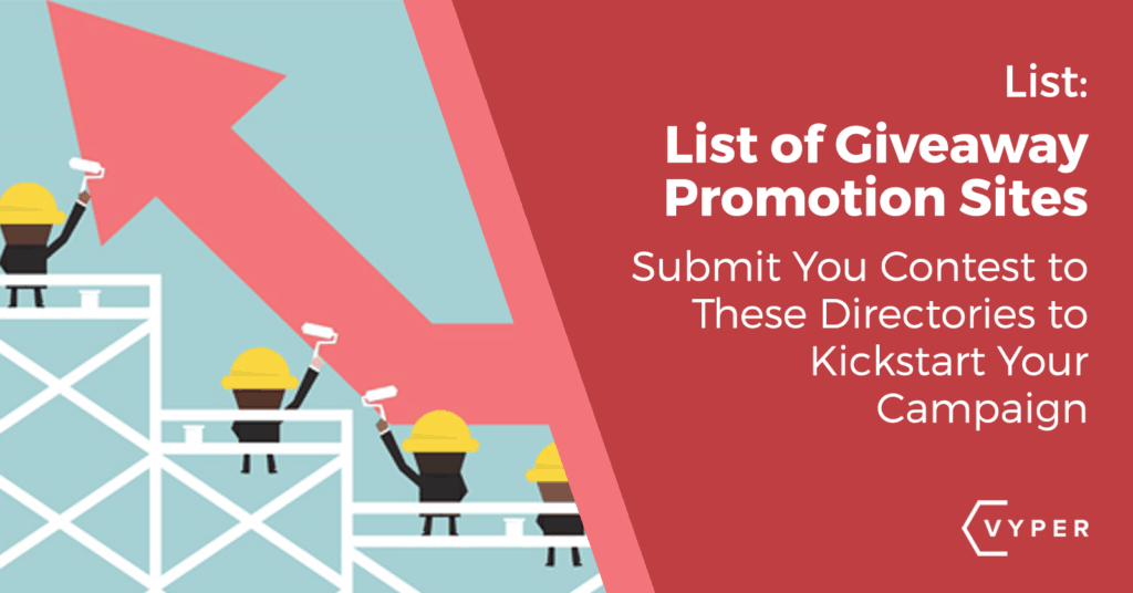 List of Giveaway Promotion Sites (UPDATED) | VYPER