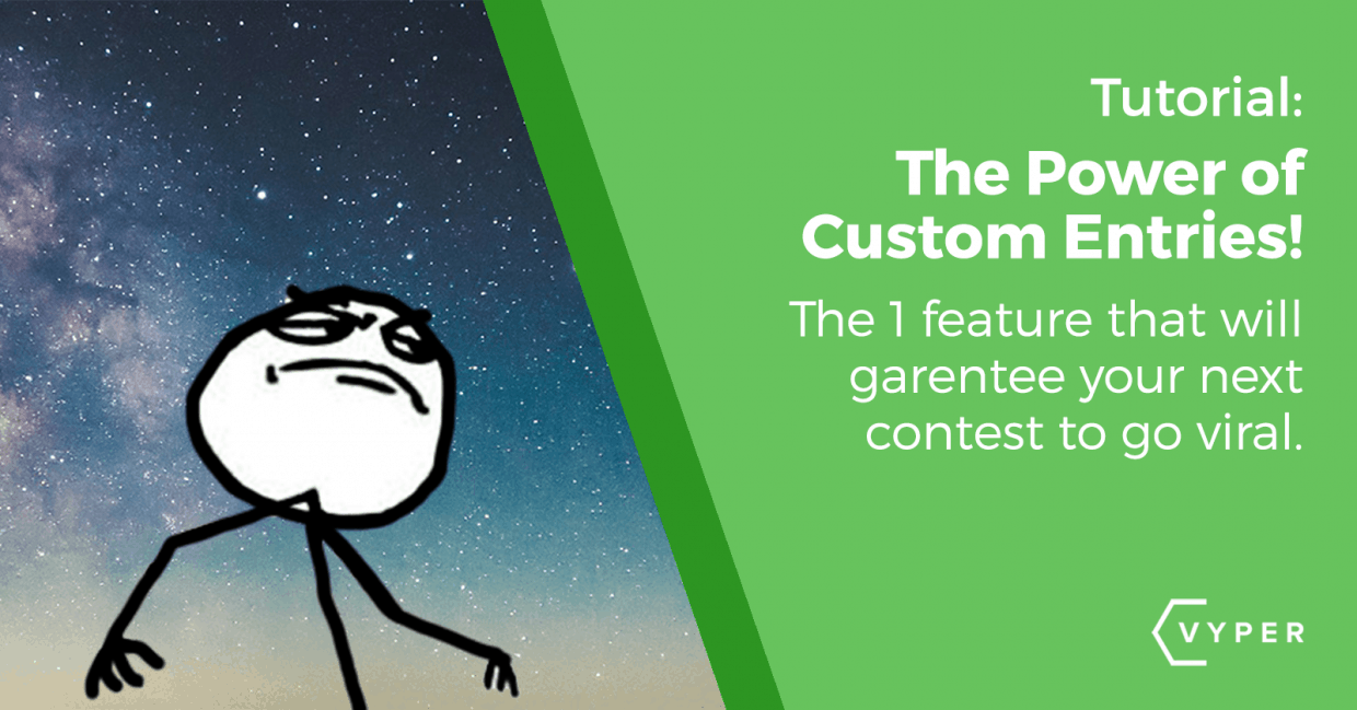 The Best Custom Entries To Use In Your Contest For Huge Growth