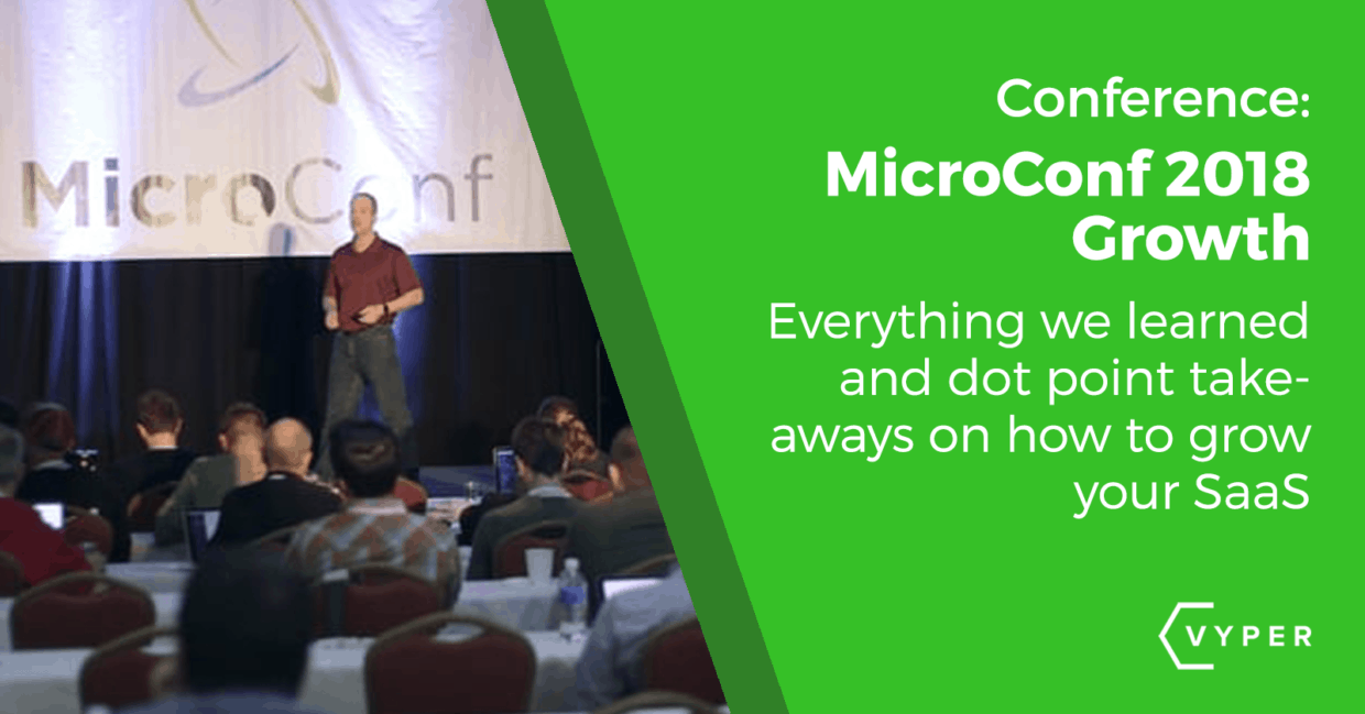 Top Takeaways From MicroConf Vegas 2018