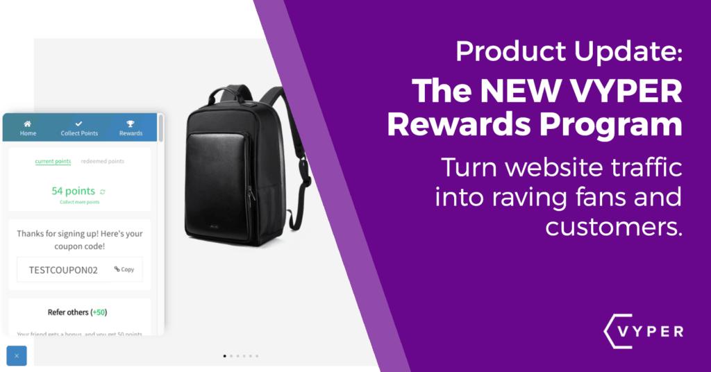 new VYPER Rewards Program