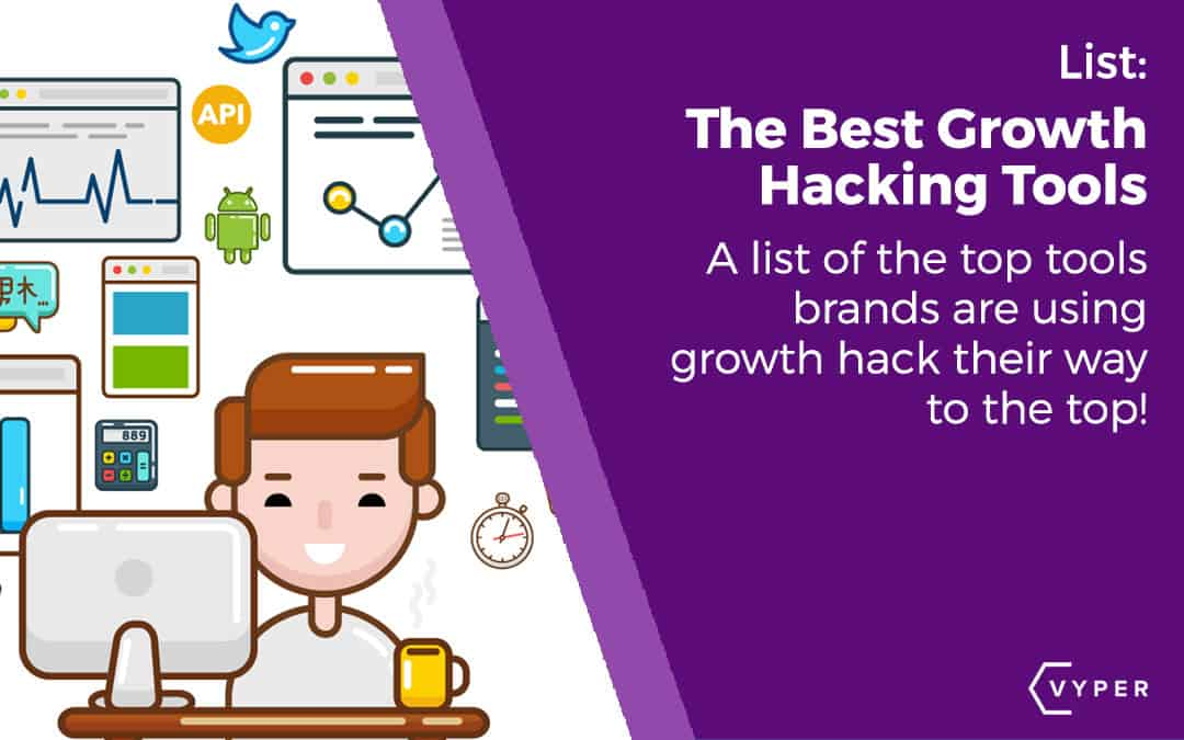 The Best Growth Hacking Tools