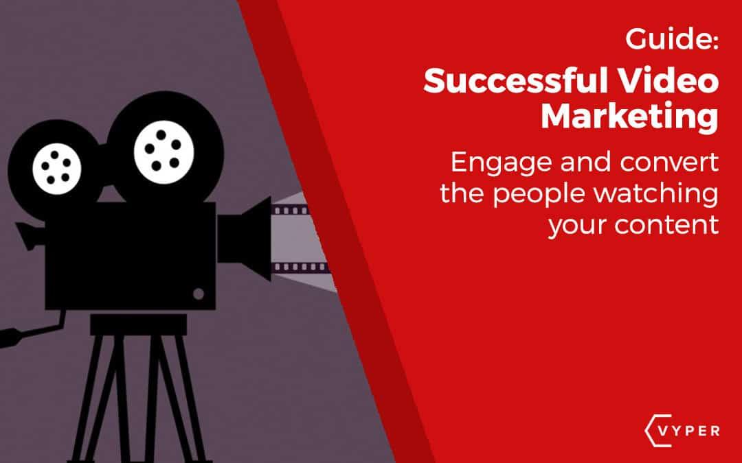 5 Secrets of Successful Video Marketing